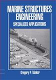 Marine Structures Engineering: Specialized Applications : Specialized Applications, Tsinker, Gregory, 1461358655