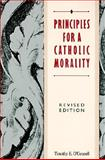 Principles for a Catholic Morality, Timothy E. O'Connell, 0062548654