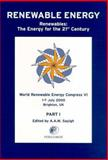World Renewable Energy Congress VI : Renewables: the Energy for the 21 st Century, World Renewable Energy Congress Staff, 0080438652