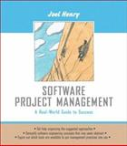 Software Project Management : A Real-World Guide to Success, Henry, Joel, 0201758652