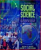 Social Science : An Introduction to the Study of Society, Hunt, Elgin F. and Colander, David C., 0205338658