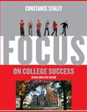 Focus on College Success, Staley, Constance C., 0534638651
