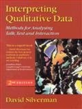 Interpreting Qualitative Data : Methods for Analysing Talk, Text and Interaction, Silverman, David, 0761968652