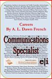 Careers: Communications Specialist, A. L. French, 1495248658