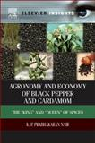 Agronomy and Economy of Black Pepper and Cardamom 9780123918659