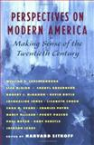 Perspectives on Modern America : Making Sense of the Twentieth Century, , 0195128656