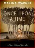 Once upon a Time, Marina Warner, 0198718659