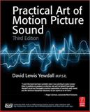 Practical Art of Motion Picture Sound, Yewdall, David Lewis, 0240808657