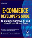 E-Commerce Developer's Guide to Building Community and Using Promotional Tools, Jerke, Noel, 0782128653