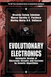 Evolutionary Electronics : Automatic Design of Electronic Circuit and Systems by Genetic Algorithms, Vellasco, Marley Maria Bernard, 0849308658