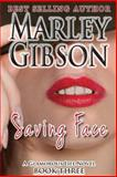 Saving Face, Marley Gibson, 1495308650