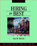 Hiring the Best, McGill, Ann M., 1556238657