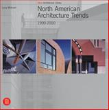 North American Architecture Trends, Luca Molinari, 8881188651
