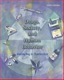 Drugs, Society, and Human Behavior with PowerWeb and HealthQuest, Ray, Oakley S. and Ksir, Charles J., 0072878665