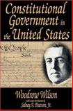Constitutional Government in the United States, Wilson, Woodrow, 0765808668