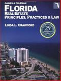 Florida Real Estate Principles Practice and Law, Gaines, George, Jr. and Coleman, David, 0793148669