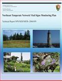 Northeast Temperate Network Vital Signs Monitoring Plan, National Park National Park Service, 1492918660