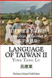 Language of Taiwan II, Ying Tang Lu, 1493528661