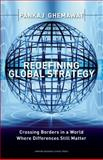 Redefining Global Strategy 1st Edition