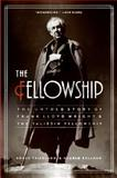 The Fellowship, Roger Friedland and Harold Zellman, 0060988665