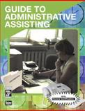Guide to Administrative Assisting, ICDC Publishing Inc. Staff, 0131718665