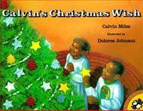 Calvin's Christmas Wish, Calvin Miles, 0140558667