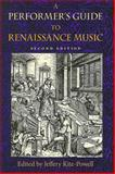 A Performer's Guide to Renaissance Music, , 0253348668