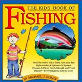 The Kids' Book of Fishing and Tackle Box, Michael J. Rosen, 0894808664