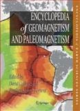 Encyclopedia of geomagnetism and Paleomagnetism, Gubbins, David and Herrero-Bervera, Emilio, 1402048661