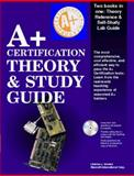 A+ Certification Theory And Study Guide, New Riders Development Group Staff and Brooks, Charles J., 1562058665
