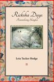 Ricksha Days, Leta Tucker Hodge, 1936688662