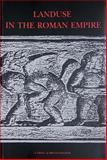 Landuse in the Roman Empire, Carlsen, Jesper and Ørsted, Peter, 8870628663