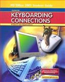 Glencoe Keyboarding Connections : Projects and Applications, Office 2003 Student Guide, Zimmerly and Jaehne, 0078728665