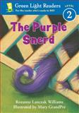 The Purple Snerd, Rozanne Lanczak Williams, 0152048669