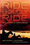 Ride, Boldly Ride 0th Edition