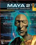 Maya 2 Character Animation, Vogel, Nathan and Coleman, Tim, 0735708665