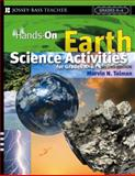 Hands-On Earth Science Activities for Grades K-6, Marvin N. Tolman, 0787978663