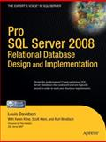 Pro SQL Server 2008 Relational Database Design and Implementation, Davidson, Louis and Kline, Kevin, 143020866X