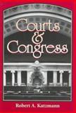 Courts and Congress, Katzmann, Robert A., 0815748663