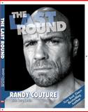 The last Round, Randy Couture, 0956258662