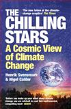 The Chilling Stars, Henrik Svensmark and Nigel Stuart Calder, 1840468661