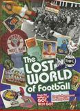 The Lost World of Football, Hammond Derek, 1909178667
