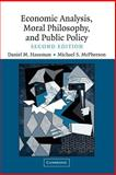Economic Analysis, Moral Philosophy and Public Policy, Hausman, Daniel M. and McPherson, Michael S., 052160866X