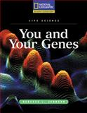 You and Your Genes, Rebecca L. Johnson and National Geographic Learning Staff, 0792288661