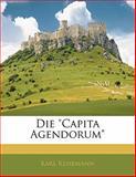 Die Capita Agendorum, Karl Kehrmann, 1141038668