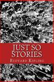 Just So Stories, Rudyard Kipling, 1492118664
