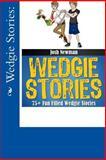 Wedgie Stories: 75+Fun Filled Wedgie Stories, Josh Newman, 1492288667
