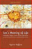 Law's Meaning of Life, Ngaire Naffine, 1841138665
