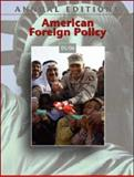 Annual Editions : American Foreign Policy 05/06, Hastedt, Glenn P., 007312866X