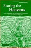 Bearing the Heavens 9780521838665